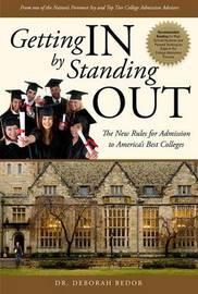 Getting in by Standing Out by Deborah Bedor