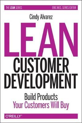 Lean Customer Development by Cindy Alvarez image