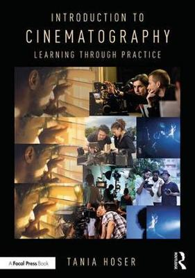 Introduction to Cinematography by Tania Hoser