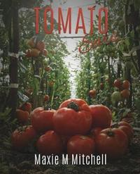 Tomato Ears by Maxie M Mitchell