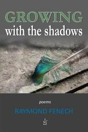 Growing with the Shadows by Raymond Fenech image