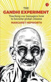 THE GANDHI EXPERIMENT by Margaret Hepworth image