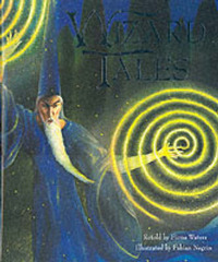 Wizard Tales: Stories of Enchantment and Magic from Around the World by Fiona Waters image
