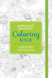 Pocket Posh Panorama Adult Coloring Book: Gardens Unfurled by Andrews McMeel Publishing