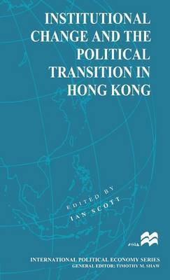Institutional Change and the Political Transition in Hong Kong image