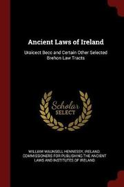 Ancient Laws of Ireland by William Maunsell Hennessy image