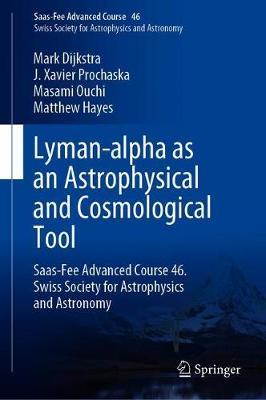 Lyman-alpha as an Astrophysical and Cosmological Tool by Mark Dijkstra