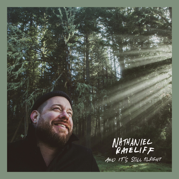 And It's Still Alright by Nathaniel Rateliff