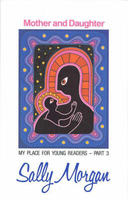 Mother & Daughter: My Place For Young Readers by Sally Morgan image