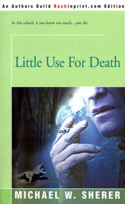 Little Use for Death by Michael W. Sherer image