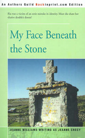 My Face Beneath the Stone by Jeanne Williams image