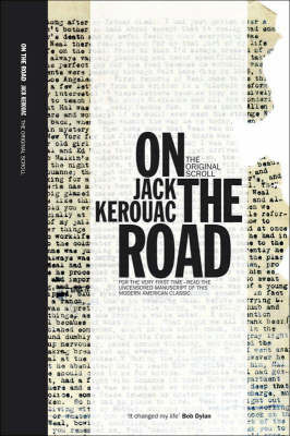 On the Road: The Original Scroll by Jack Kerouac
