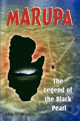 Marupa by Alex W. Morgan