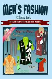Men's Fashion Coloring Book by The Blokehead