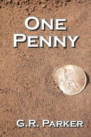 One Penny by Gary Parker