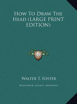 How to Draw the Head by Walter T. Foster image