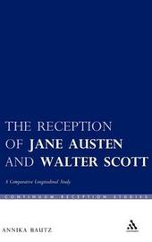 The Reception of Jane Austen and Walter Scott by Annika Bautz