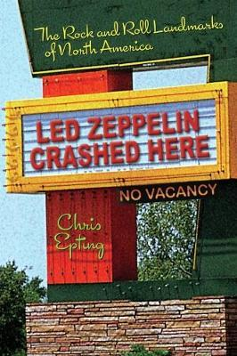 Led Zeppelin Crashed Here by Chris Epting image