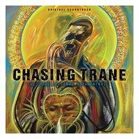 ChasingTrane:TheJohnColtraneDocumentary by John Coltrane