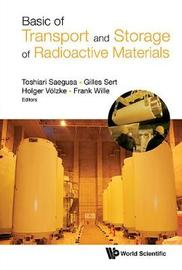 Basics Of Transport And Storage Of Radioactive Materials
