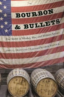 Bourbon and Bullets by John C. Tramazzo image