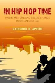 In Hip Hop Time by Catherine M. Appert