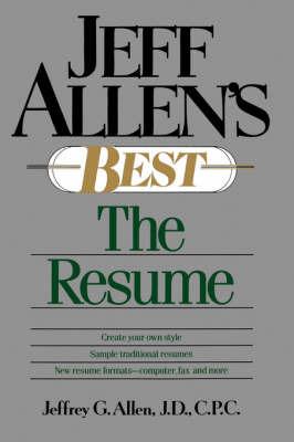 Jeff Allen's Best: The Resumes by Jeffrey G. Allen image