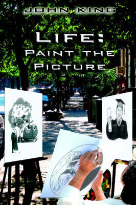 Life: Paint the Picture by Professor John King image