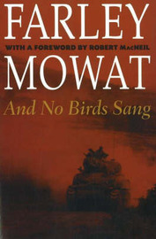 And No Birds Sang by Farley Mowat image