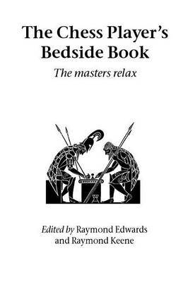 The Chess Player's Bedside Book image