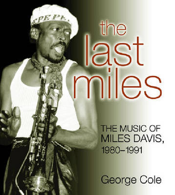The Last Miles by George Cole