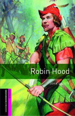 Oxford Bookworms Library: Starter Level:: Robin Hood by John Escott image
