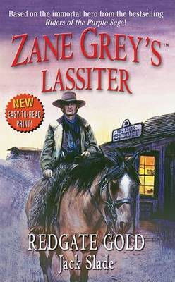 Lassiter: Redgate Gold by Jack Slade