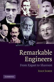 Remarkable Engineers by Ioan James image