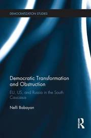 Democratic Transformation and Obstruction by Nelli Babayan