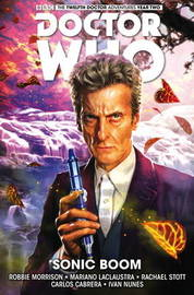 Doctor Who: The Twelfth Doctor: Volume 6 by Robbie Morrison