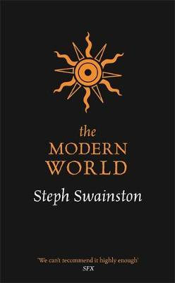 The Modern World by Steph Swainston image