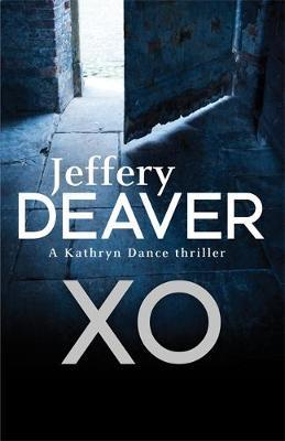 XO by Jeffery Deaver
