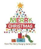 Merry Christmas from the Very Hungry Caterpillar by Eric Carle