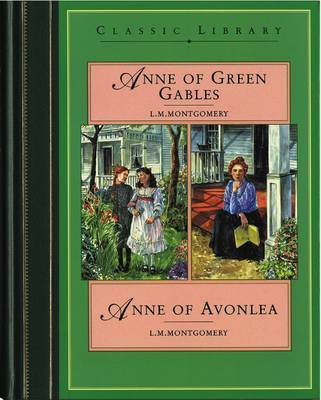 Anne of Green Gables: AND Anne of Avonlea by L.M.Montgomery image