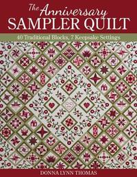 The Anniversary Sampler Quilt by Donna Lynn Thomas image