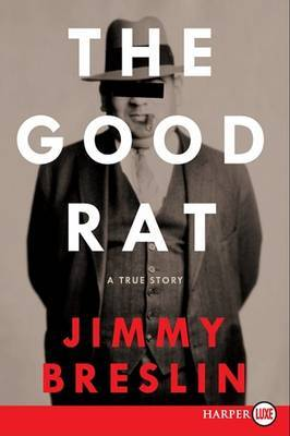 The Good Rat by Jimmy Breslin image