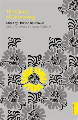 The Cloud of Unknowing (Hodder Classics) by Halcyon C. Backhouse