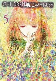 Children of the Whales, Vol. 5 by Abi Umeda