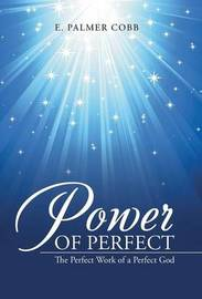 Power of Perfect by E Palmer Cobb image