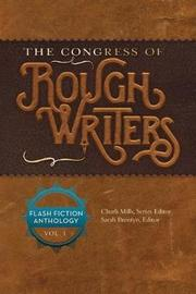 The Congress of Rough Writers by Charli Mills