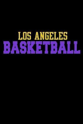 Los Angeles Basketball by Janice H McKlansky Publishing