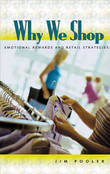 Why We Shop by Jim Pooler