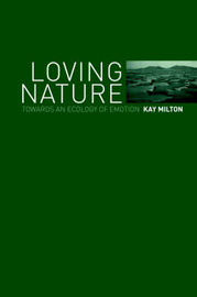 Loving Nature by Kay Milton image