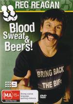 Reg Reagan Blood Sweat & Beers! on DVD
